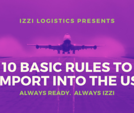 10 Basic Rules to Import into the US